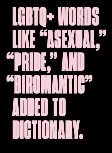 Асексуал, биромантик, деднейм: теперь эти термины появятся в словарях