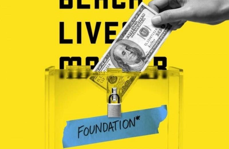 На фоне протестов Black Lives Matter Foundation собрал миллионы долларов. Фонд не связан с движением против расизма